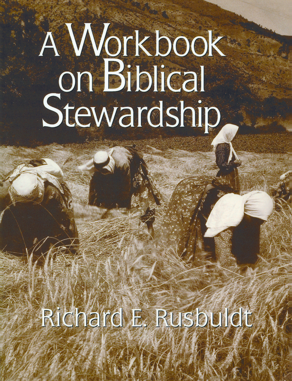 Workbooks spiritual gifts workbook : A Workbook on Biblical Stewardship - Richard Rusbuldt : Eerdmans