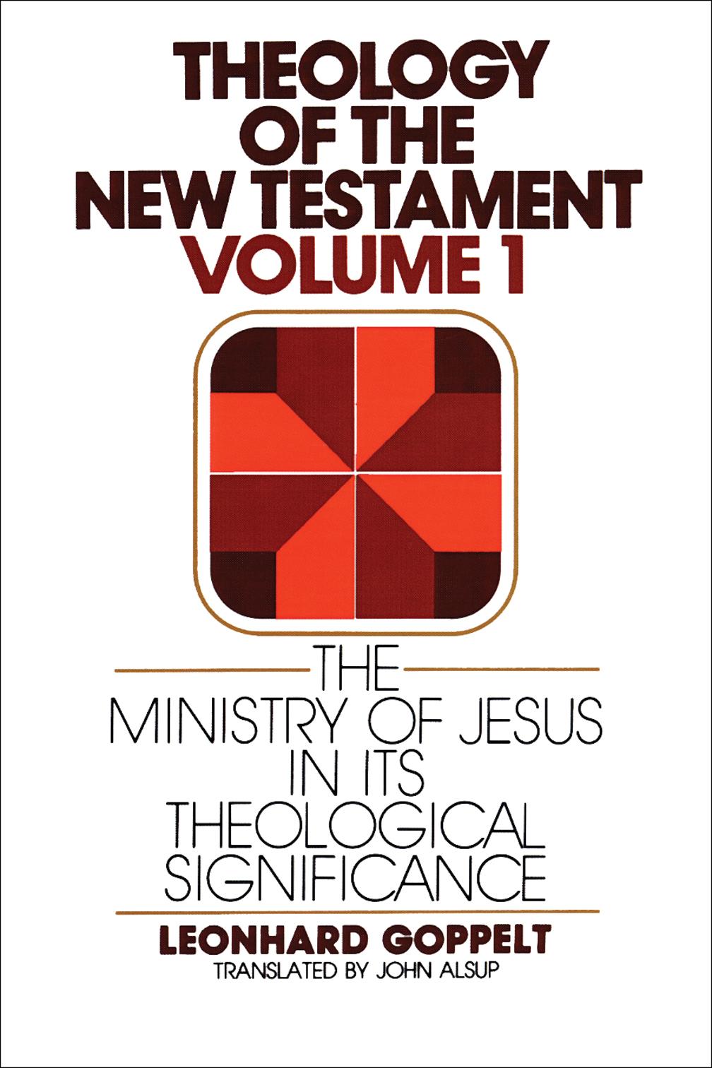 Theology of the new testament volume 1 leonhard goppelt eerdmans share fandeluxe Gallery