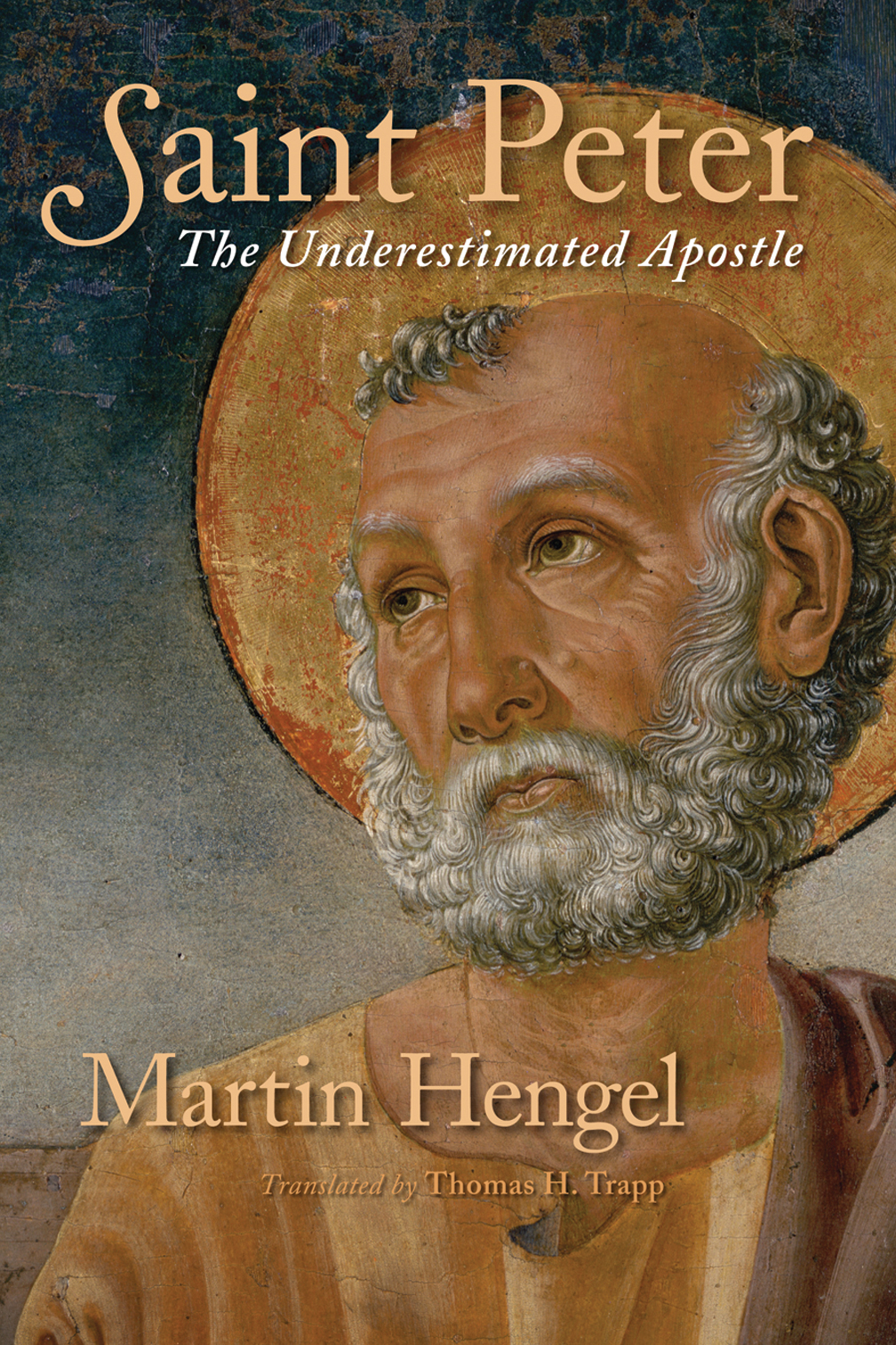 Saint Peter - Martin Hengel : Eerdmans