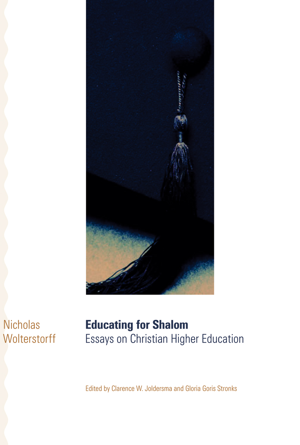 educating for shalom nicholas wolterstorff eerdmans share
