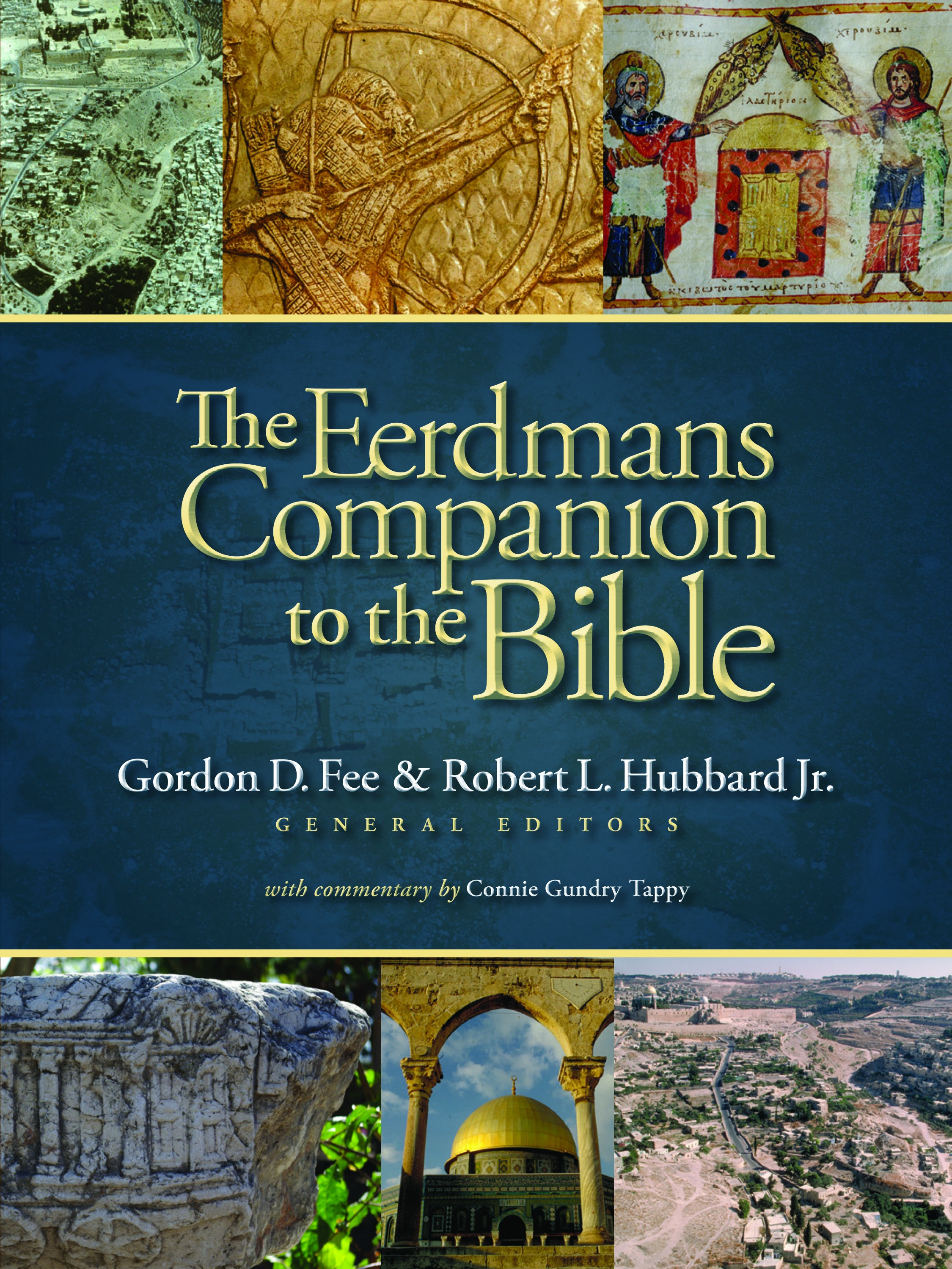 The eerdmans companion to the bible robert l hubbard jr gordon the eerdmans companion to the bible robert l hubbard jr gordon d fee eerdmans fandeluxe Gallery