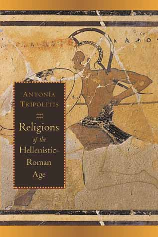 Religions Of The Hellenistic Roman Age