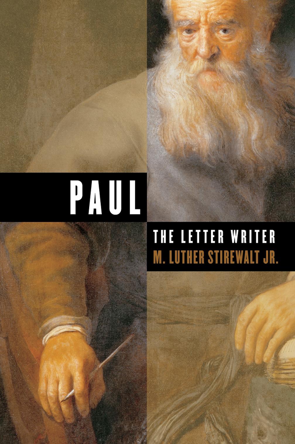 Paul the Letter Writer M Luther Stirewalt Eerdmans