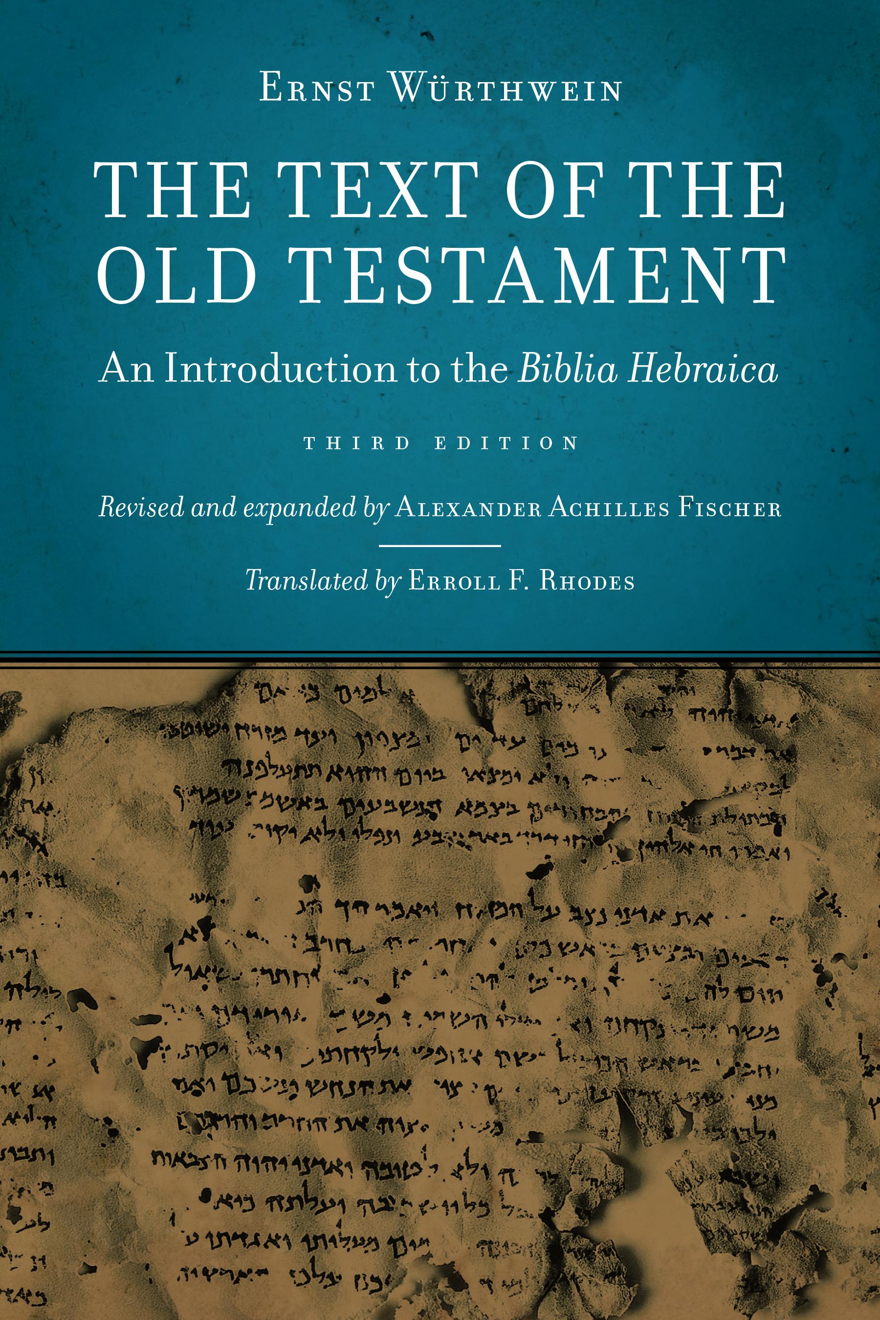 The Text of the Old Testament - Ernst Wurthwein, Alexander