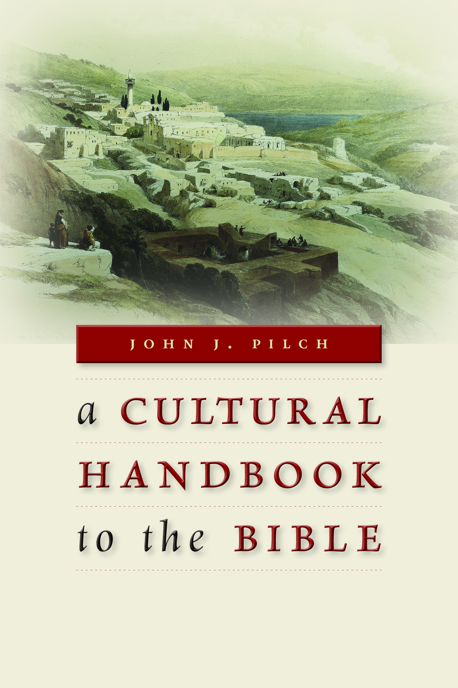 A cultural handbook to the bible john j pilch eerdmans fandeluxe Gallery
