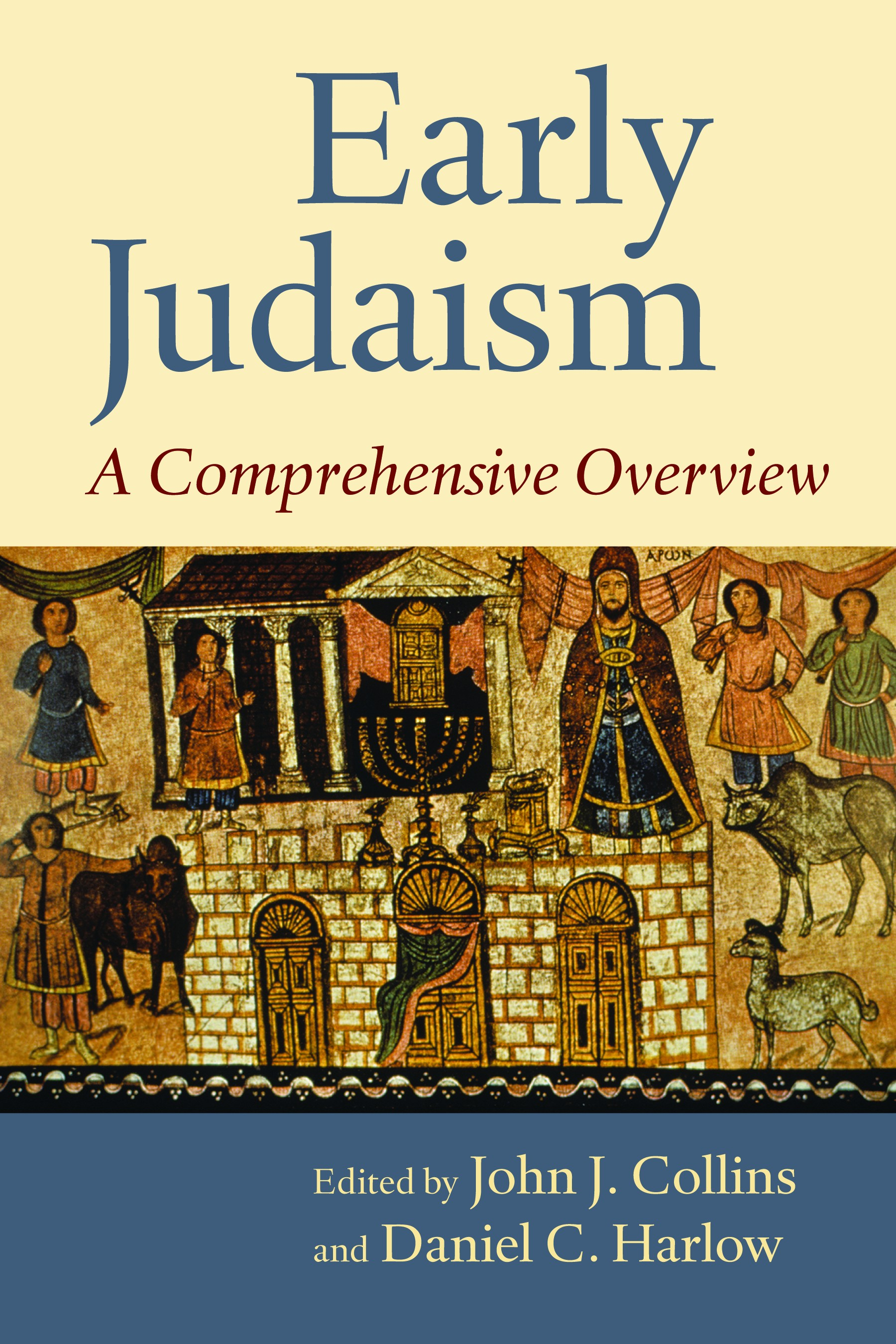 Early judaism john j collins daniel c harlow eerdmans fandeluxe Gallery