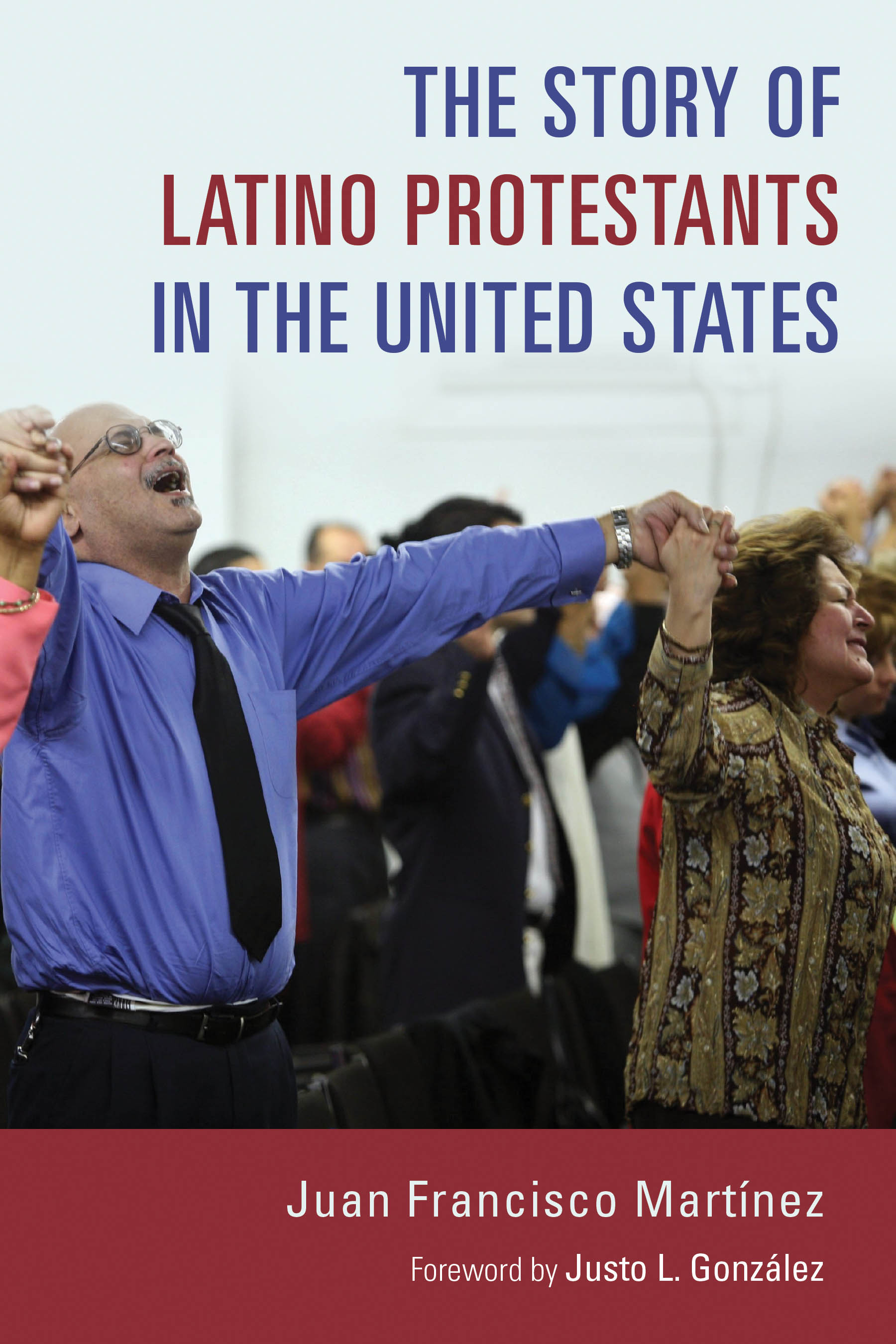the story of latino protestants in the united states juan