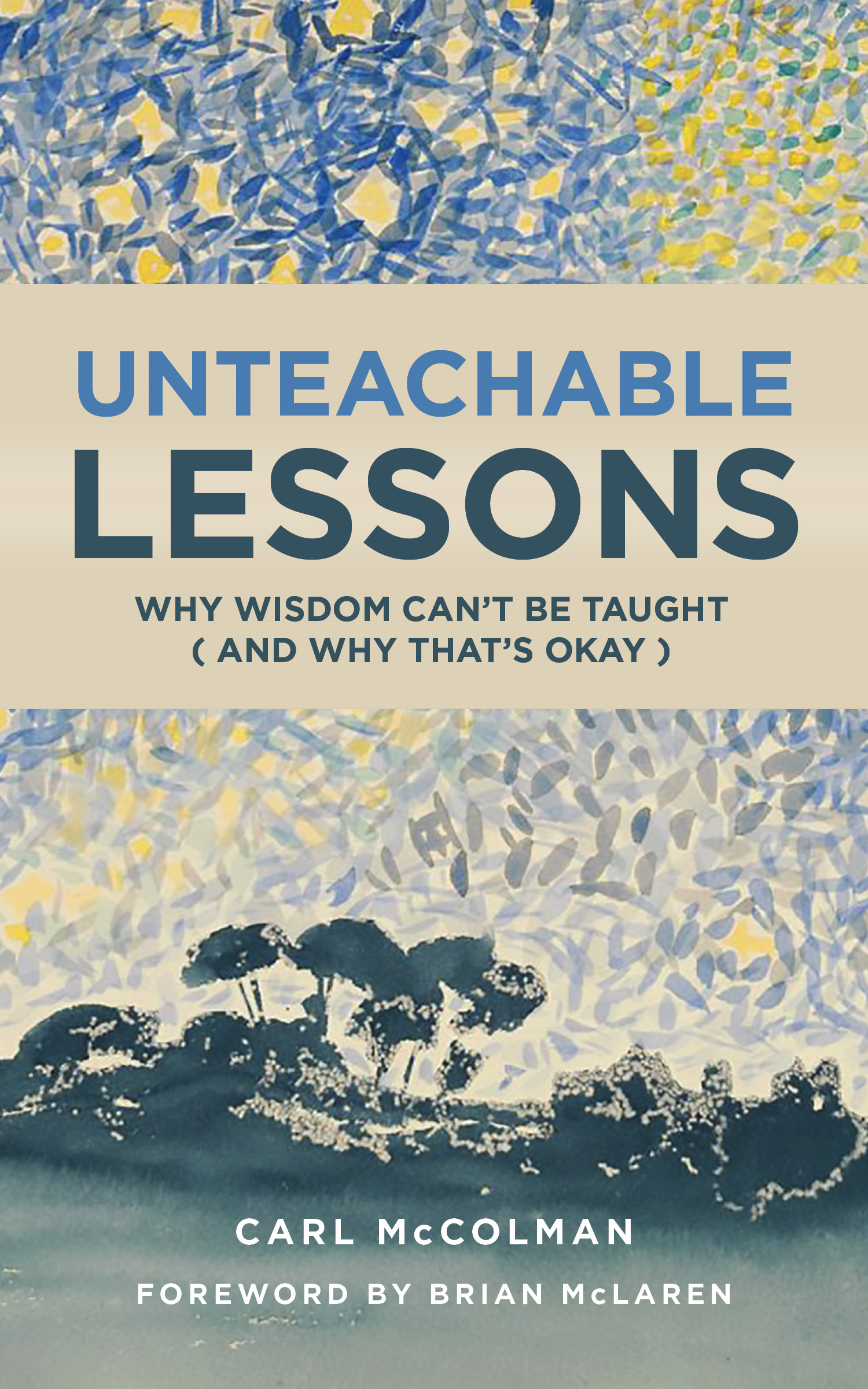 Unteachable Lessons