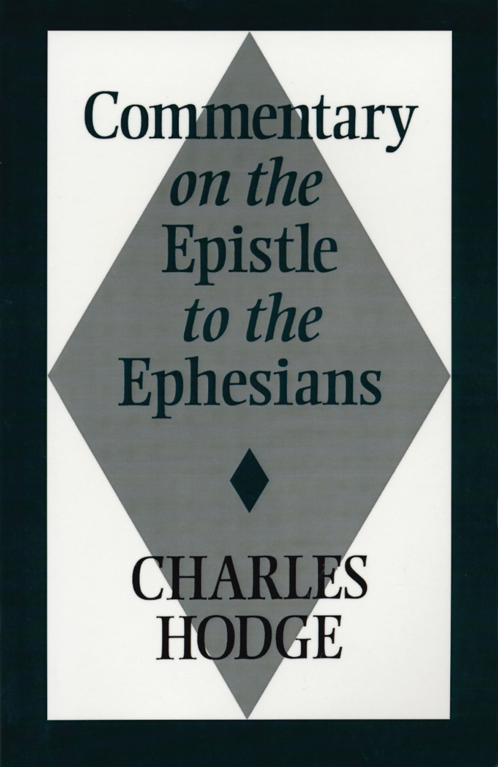 Commentaries On The Times: Commentary On The Epistle To The Ephesians