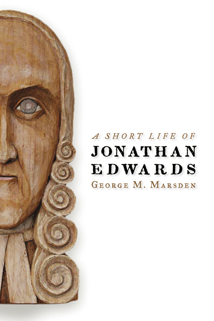 the life of jonathan edwards Jonathan edwards dedicated his time to the service of god, spending the majority of his life as a preacher, theologian, and missionary edwards' brilliance as a theologian and scholar is undeniable in this extensive collection of his works.