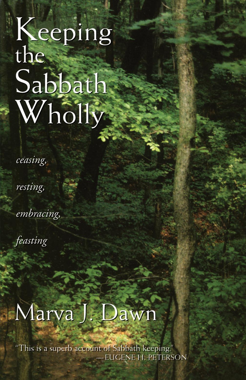 Keeping the Sabbath Wholly