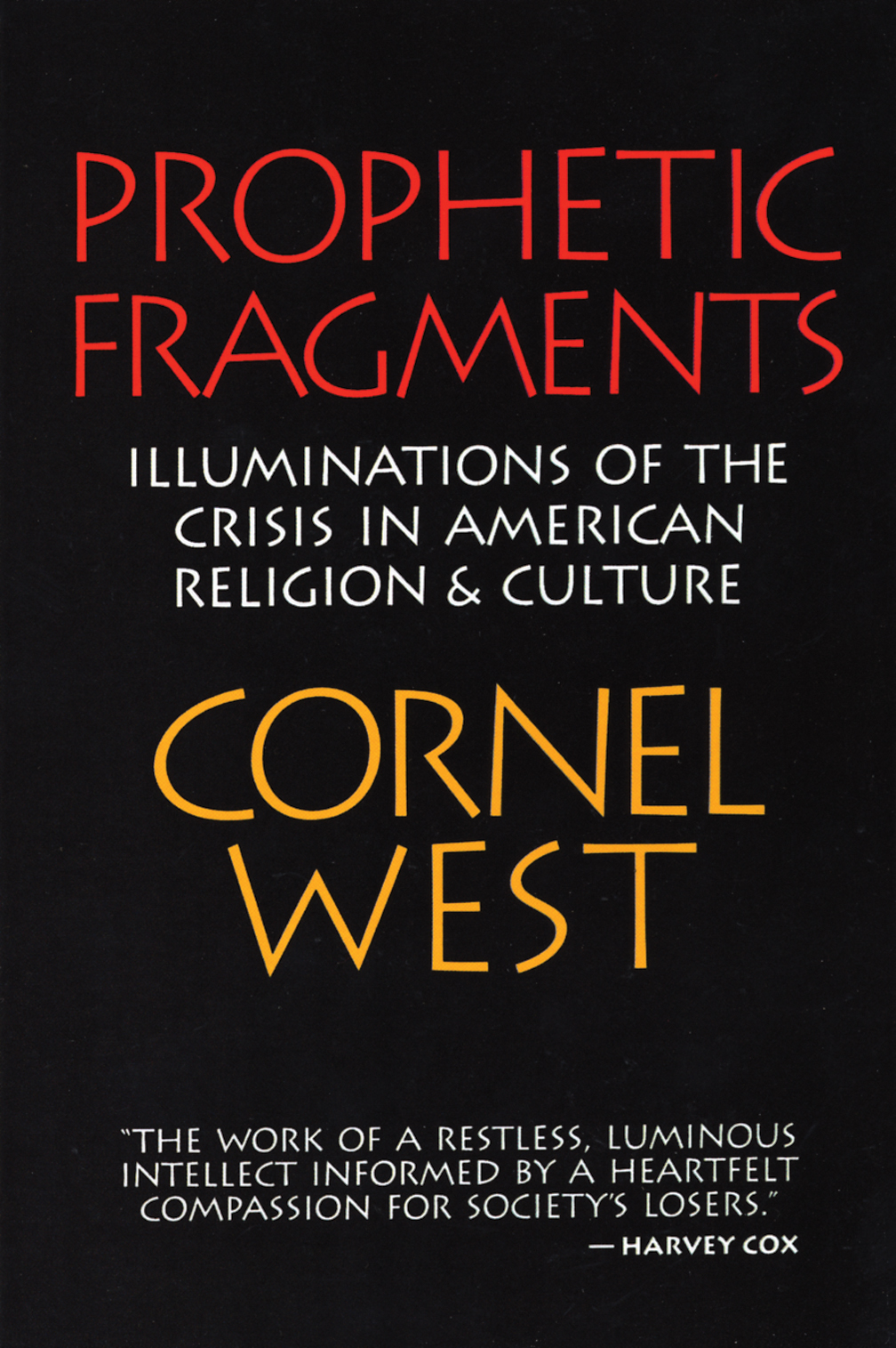 prophetic fragments cornel west eerdmans share