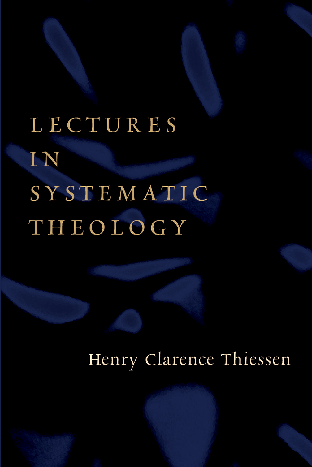 systematic theology From the start, you need to know that i like to read from a diversity of theologians because good theology is about investigation not indoctrination.