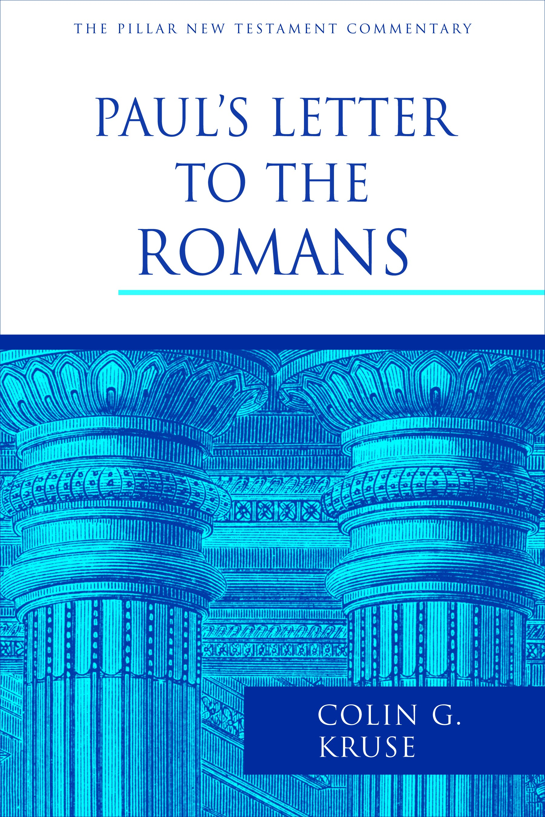 pauls letter to the romans colin g kruse eerdmans