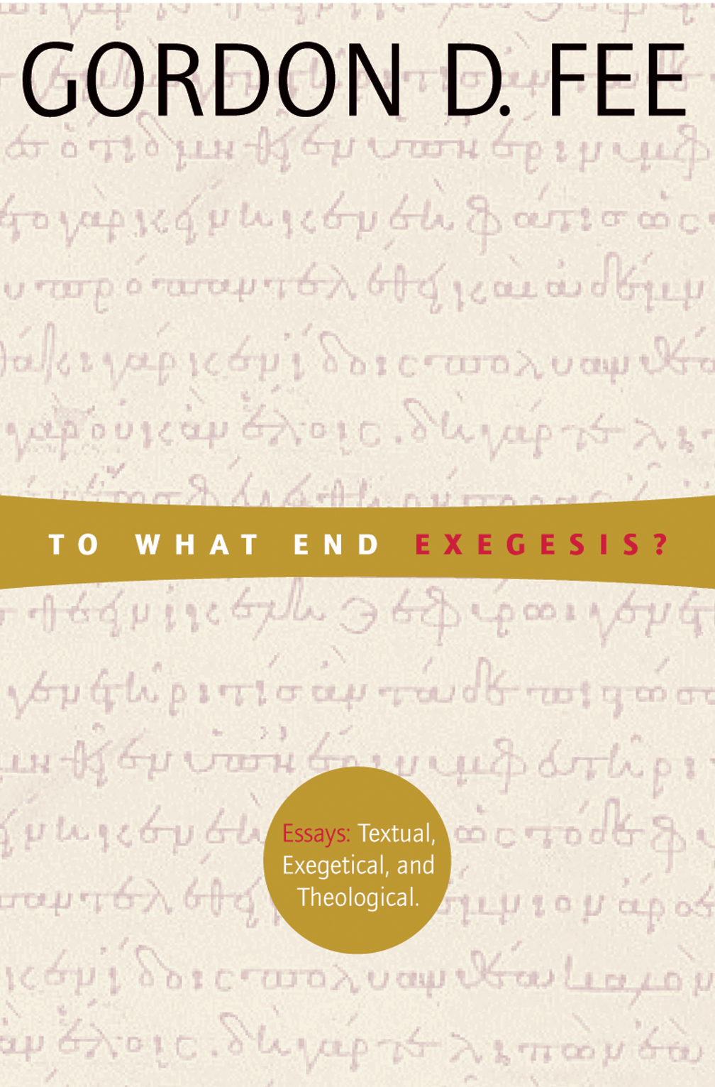 writing exegesis essay Below is an essay on exegesis from anti essays, your source for research papers, essays, and term paper examples exegesis of the good samaritan, luke 10:29-37 by hiwot araya.