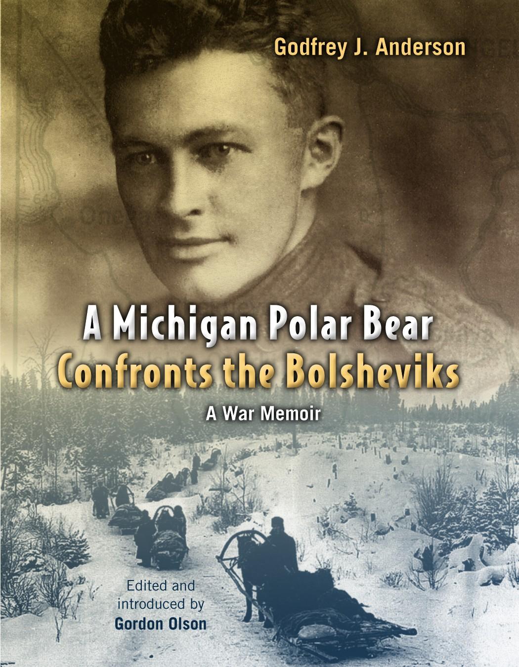 A Michigan Polar Bear Confronts the Bolsheviks