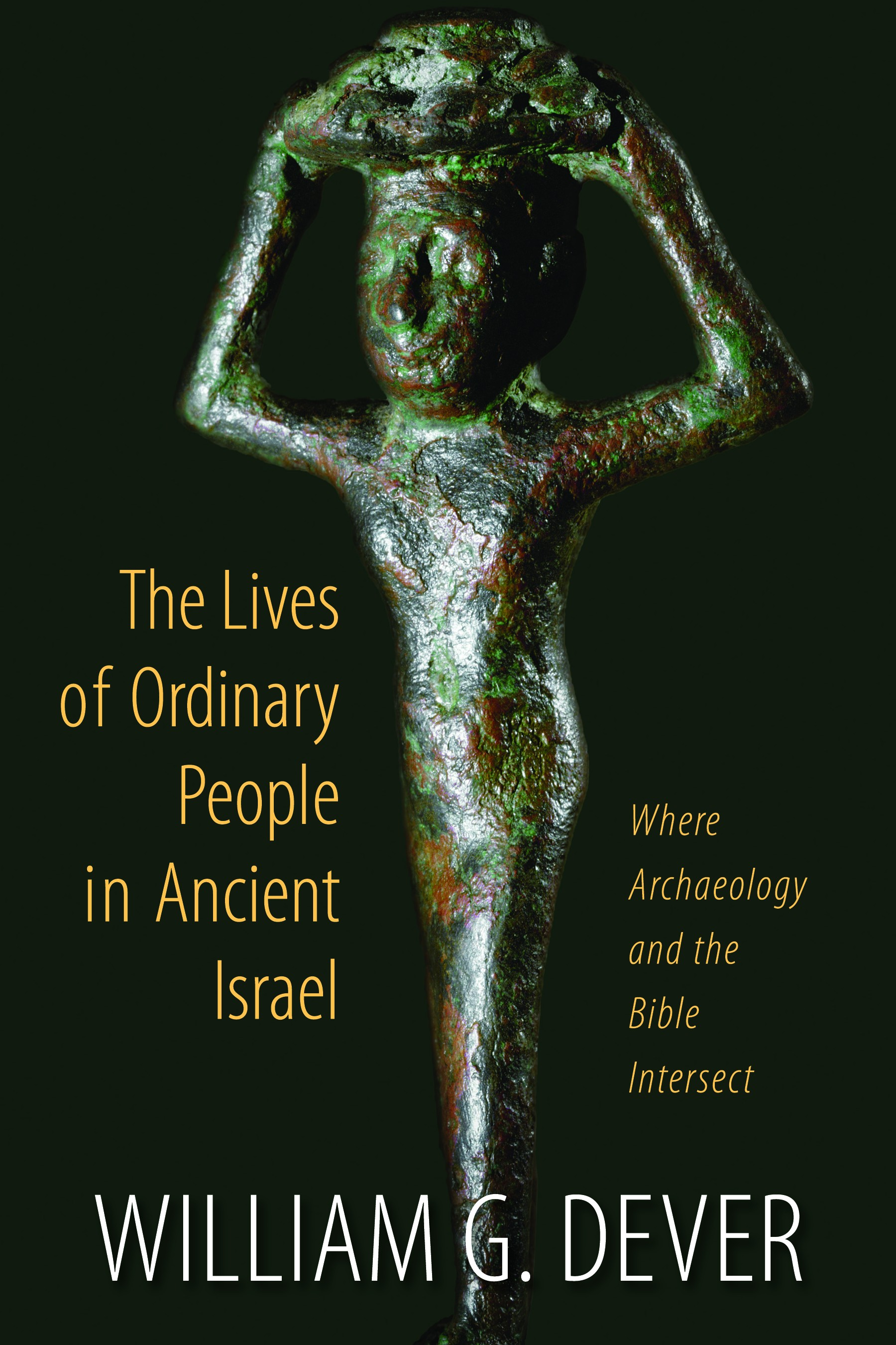 The Lives of Ordinary People in Ancient Israel