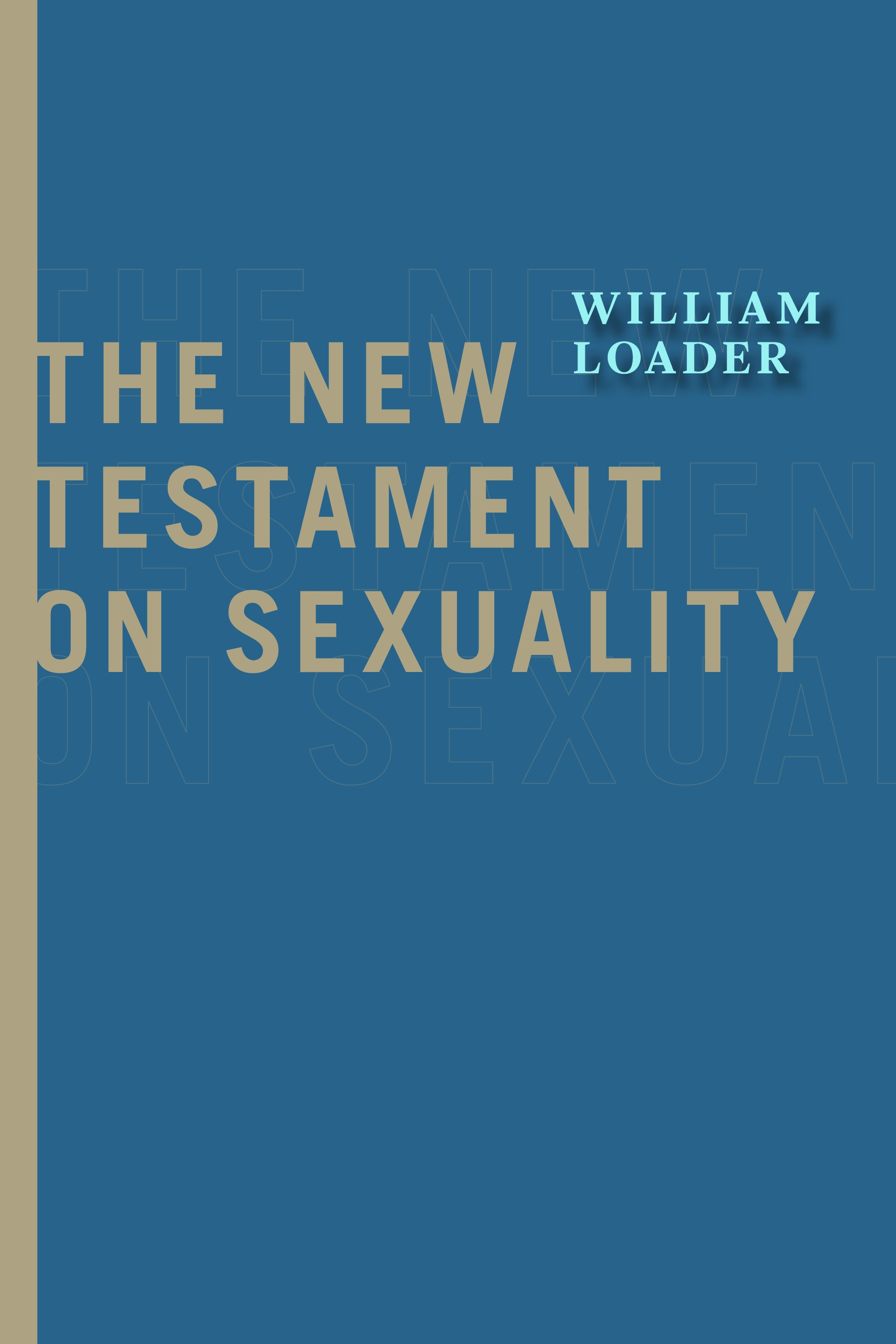 The New Testament on Sexuality