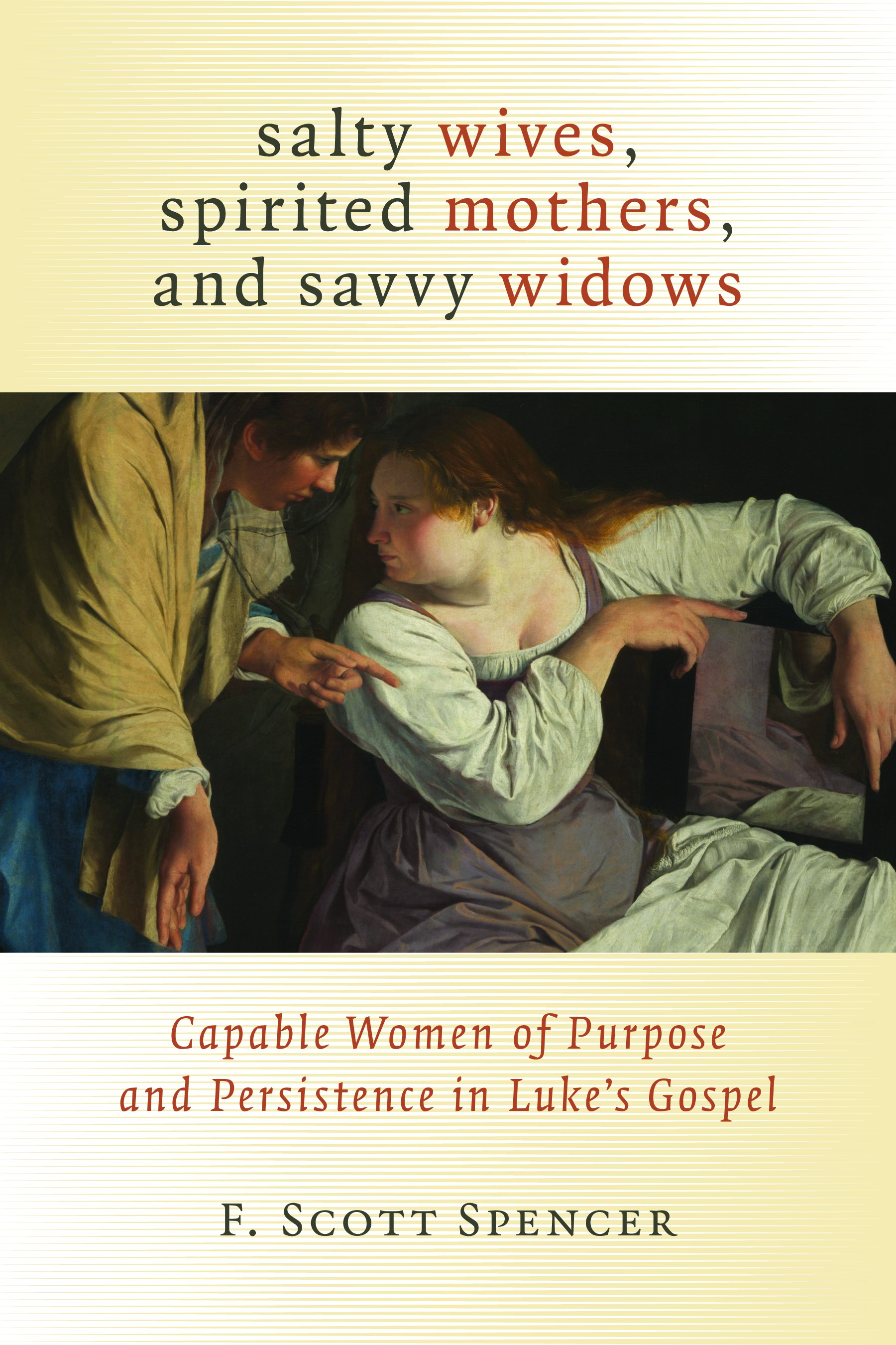 Salty Wives, Spirited Mothers, and Savvy Widows