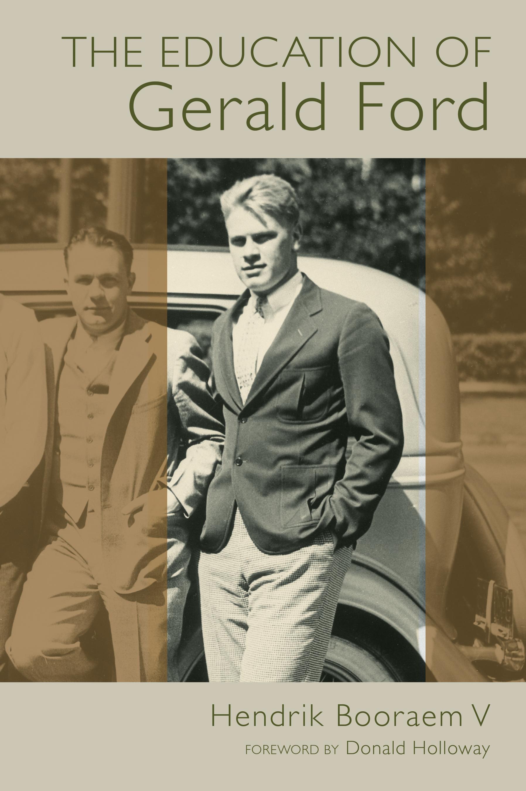 The Education Of Gerald Ford Hendrik Booraem V Eerdmans
