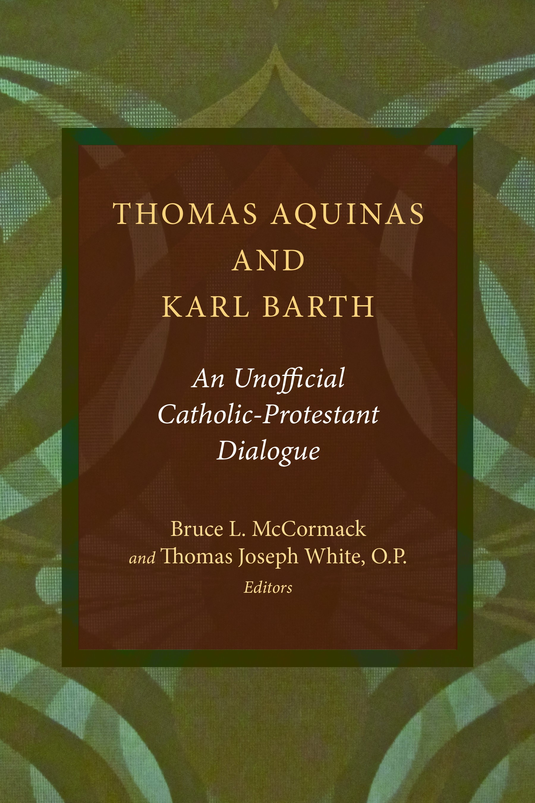 Thomas Aquinas and Karl Barth