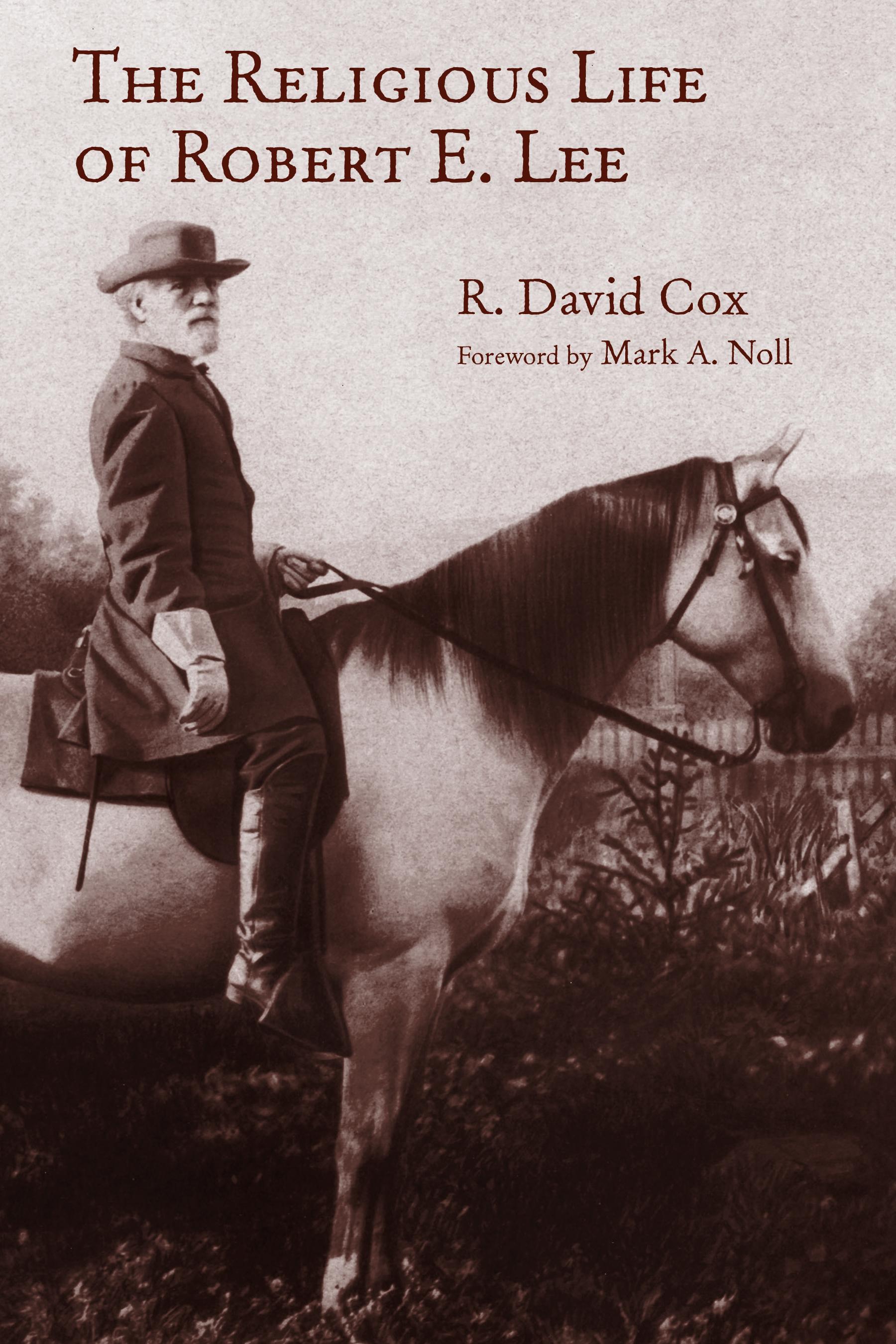 Religious Life of Robert E. Lee