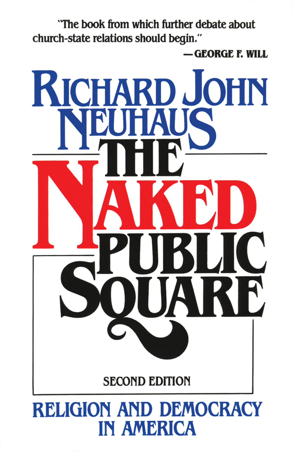 The Naked Public Square