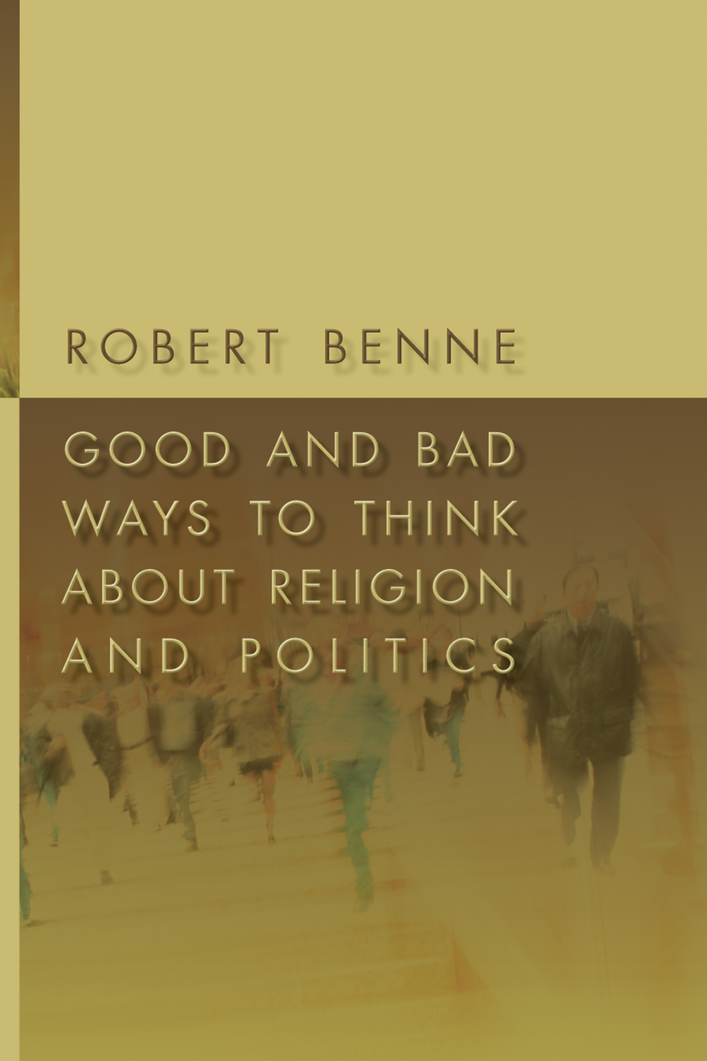 Good and Bad Ways to Think about Religion and Politics