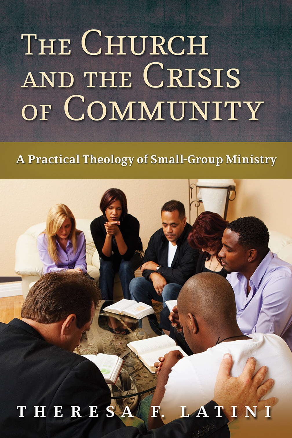 The Church and the Crisis of Community